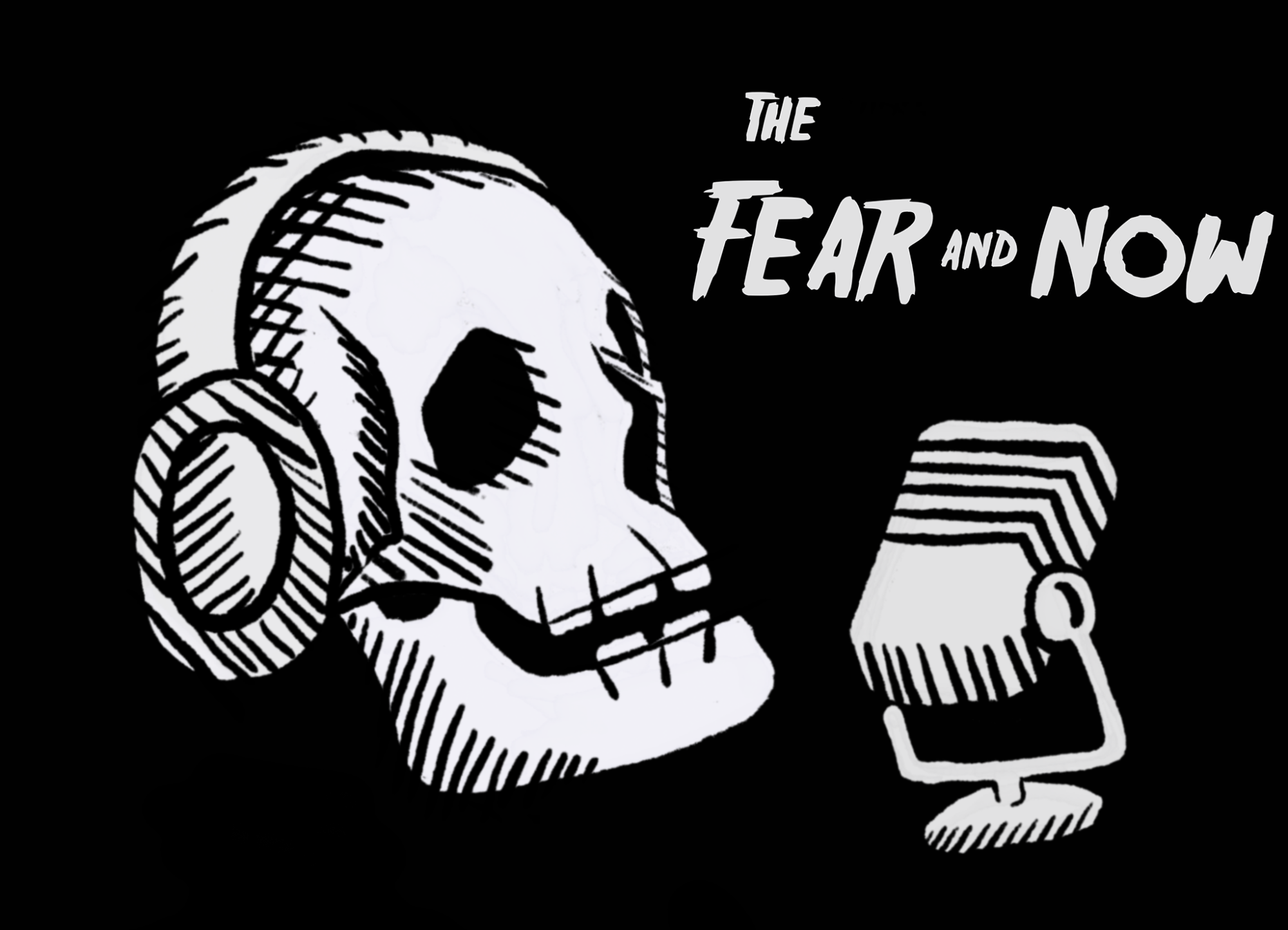The Fear and Now